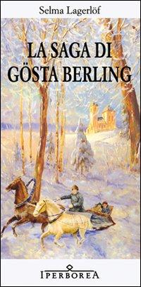 a review of gosta berlings saga a novel by selma lagerlof Encuentra gösta berling's saga, volume 2 de selma lagerlöf (isbn: 9781150443442) en amazon envíos gratis a partir de 19.