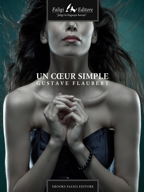 Dissertation Sur Un Coeur Simple De Flaubert