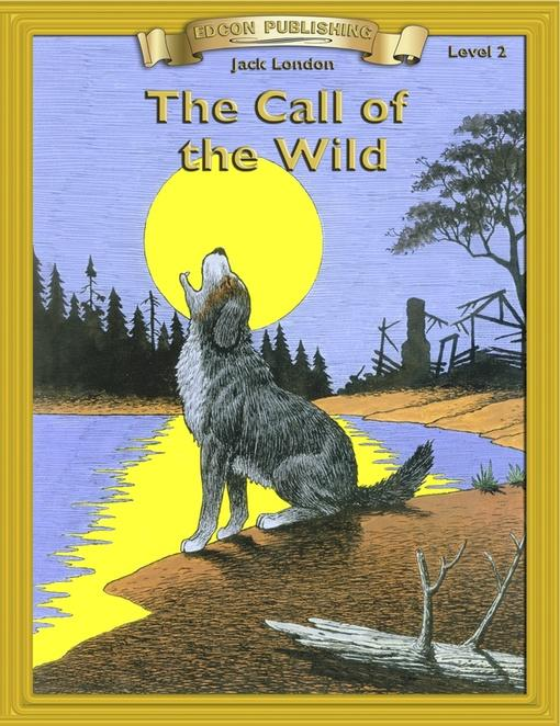 a literary analysis of the call of the wild