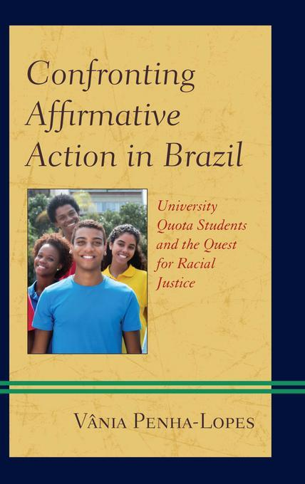 brazilian affirmative action 2014] affirmative action in brazil: its recent developments 75 looking at the socio-economic statistics, this disguised inequality still pervades today in terms of educational disparity, more than seven.