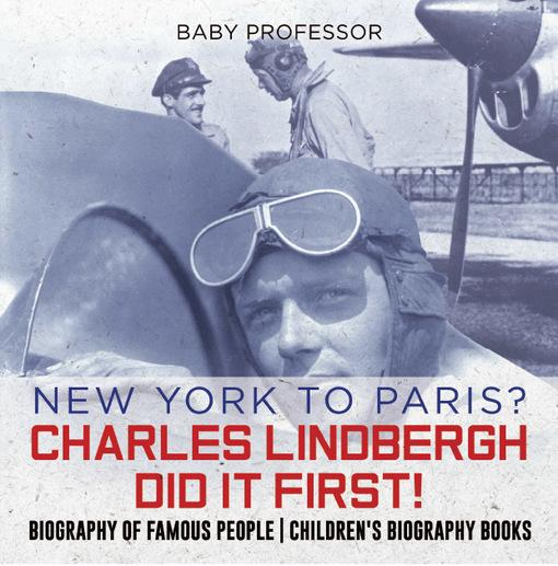 a biography of charles lindbergh Learn about charles lindbergh, what made him famous, and why he dominated the american public's attention for an entire decade of the 20th century.