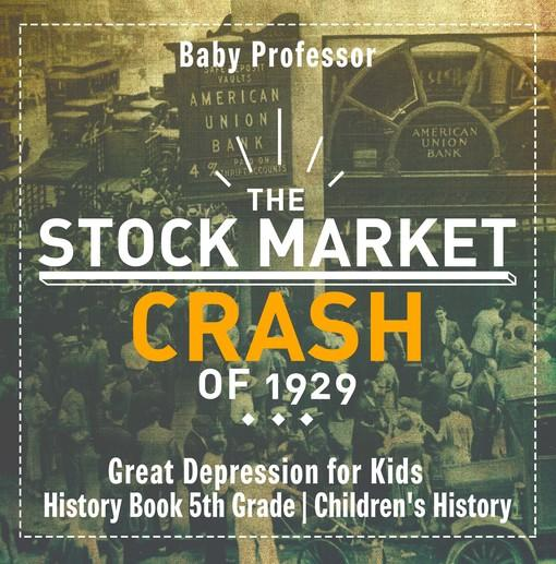 a history of the stock marker crash of 1929 in the united states and the beginning of the great depr When was the great depression depression in the united states: the stock market crash began soon after the great wall street crash in late oct 1929.