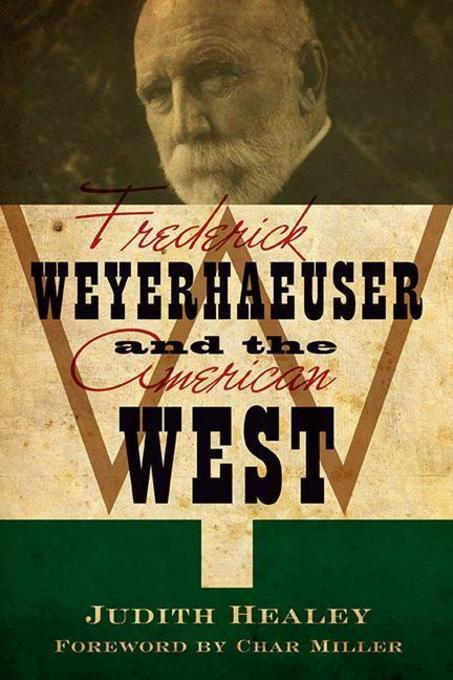 john booth and frederick weyerhaeuser essay