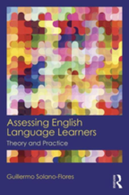 ell assessment Tech rep no 732 (wolf et al, 2008b), entails a review of ell assessment and ell policies for the 2006-2007 school year across 50 states, and summarizes the results and implications of our study of ell assessment practices.