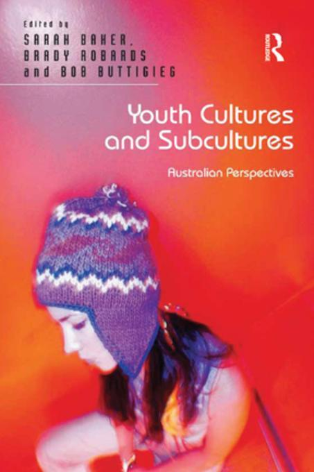 a description of youth culture and youth subcultures
