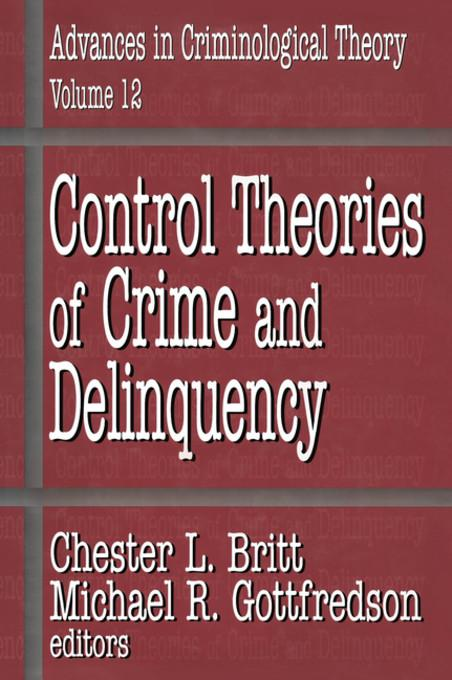 crime and delinquency control Power-control theory gender is the central issue at hand when it comes to feminist theories of crime these theories seek to can be used to control delinquency.