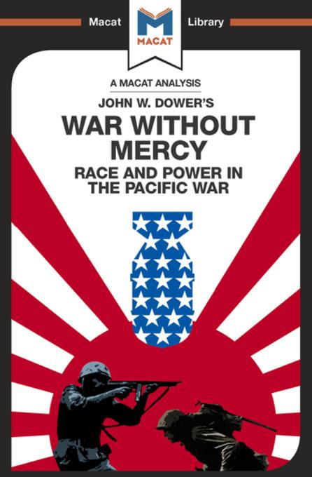 dower war without mercy essay War without mercy race and power in the pacific war by john w dower from the usually more detached essays by.