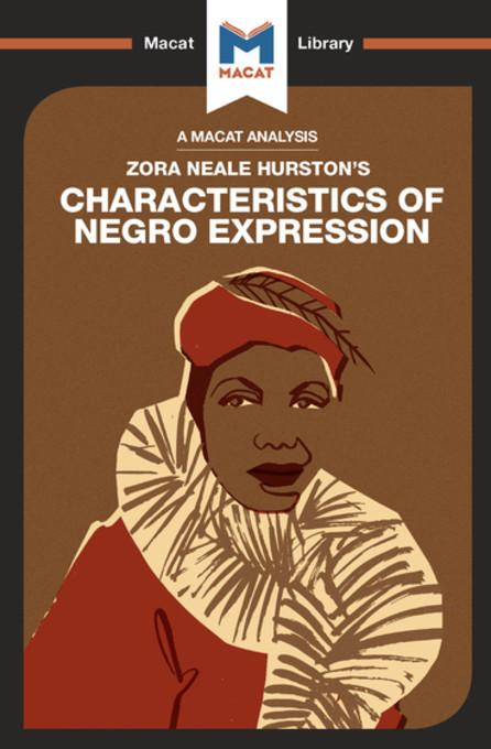 a summary of the eleven elements discussed in characteristics of negro expression by zora neal hurst