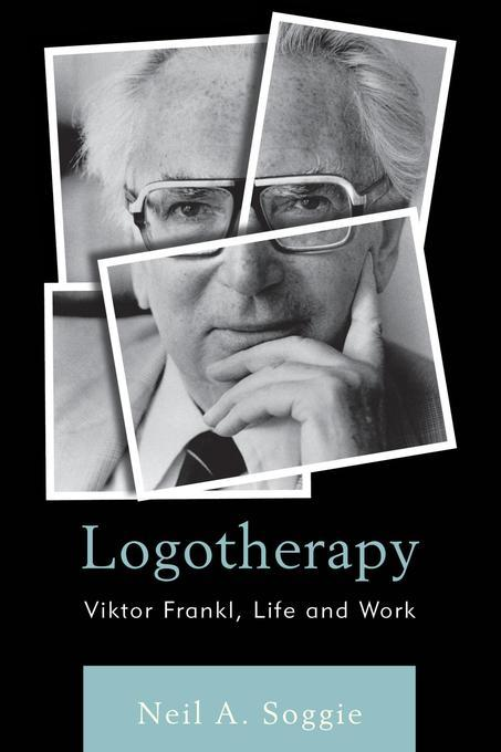 viktor frankl an overview of logotherapy essay The viktor frankl center for logotherapy in israel europe viktor frankl institute selected papers on logotherapy, simon & schuster, new york, 1967.