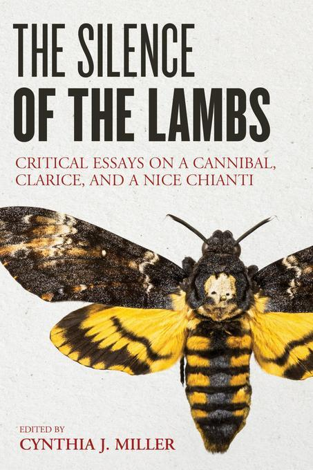 essay on silence of the lambs Essay the silence of the lambs clarice starling, a student preparing for a life in the fbi, hunts a serial killer by use of vague information given.
