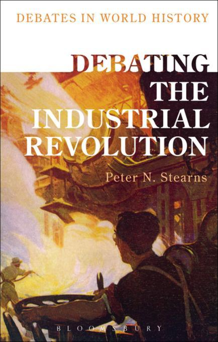 an analysis of scientific advancements in the industrial revolution in world history by peter stearn Freedom and educational and scientific advance  this was still an industrial revolution in its early stages a project by history world international.