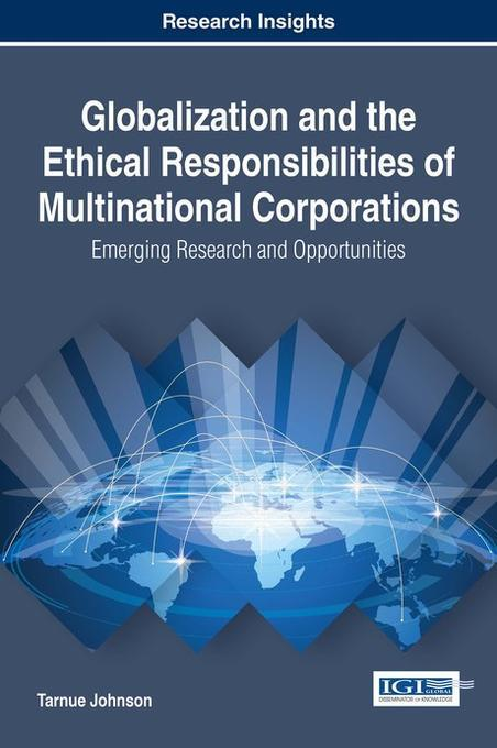 ethical challenges of multinational companies in modern business management essay Many multinational companies have established well-developed csr programs and adhere to their code of conduct to do businesses ethically, help the economy grow, create larger job markets, protect the environment, raise public attention on certain issues, and.
