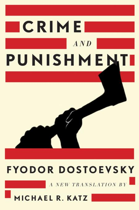 a literary analysis of crime and punishment by fyodor dosoyevsky and a dolls house by henrik ibsen