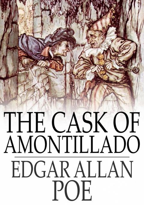 "an analysis of zealous pride in the cask of amontillado by edgar allan poe The cask of amontillado by edgar allan poe ""the cask of amontillado"" author: edgar allan poe, 1809–49 first which gives a summary."