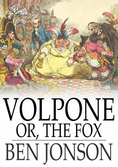 theme of greed in volpone 6 volpone themes, motifs, symbols 1 themes, motifs, symbols 2 greed parasitism vengeance deception.